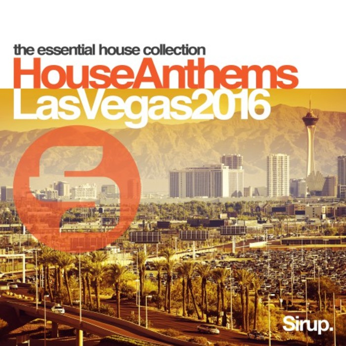Various sirup house anthems las vegas 2016 at juno download for Funky house anthems