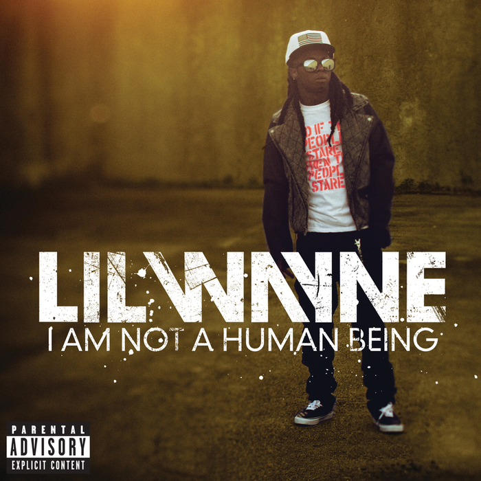 Lil wayne i am not a human being youtube.