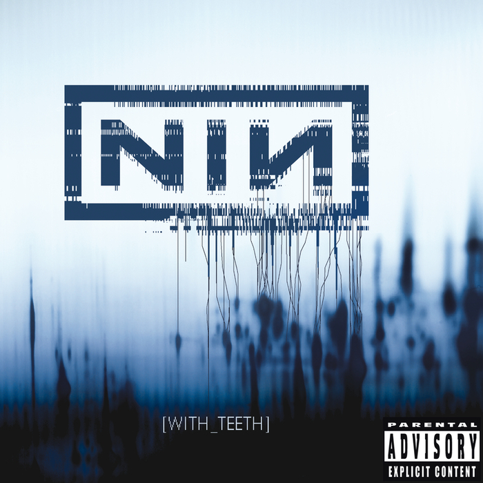 NINE INCH NAILS - With Teeth (Bonus Tracks)