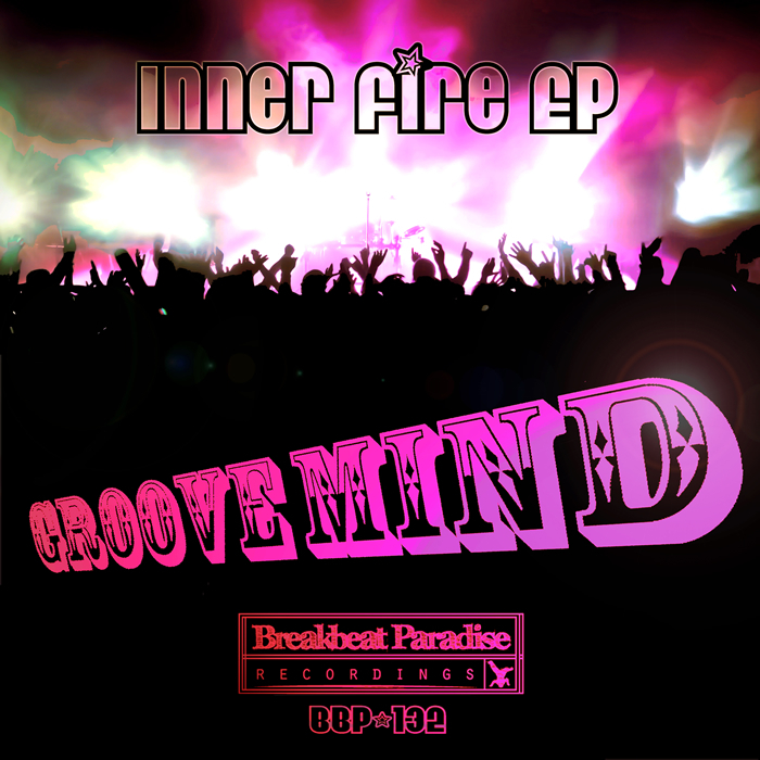 GROOVE MIND - Inner Fire EP