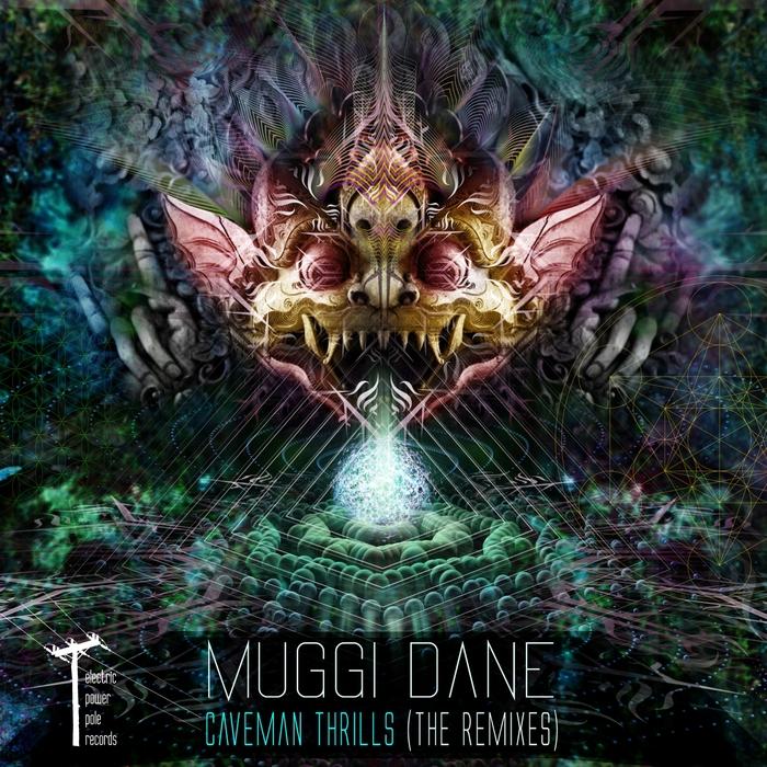 MUGGI DANE - Caveman Thrills (The Remixes)