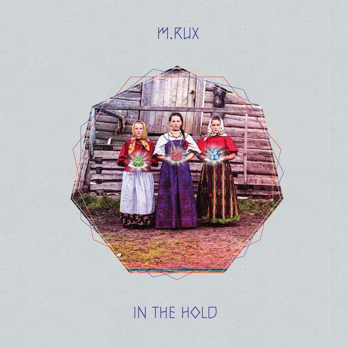 M RUX - In The Hold