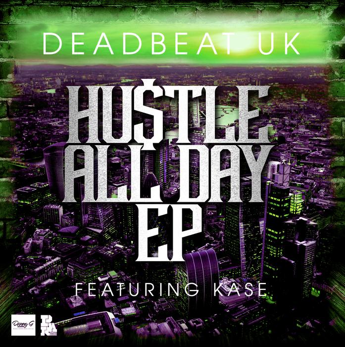 DEADBEAT UK - Hustle All Day EP