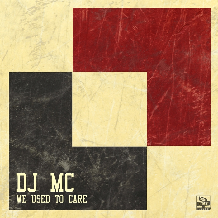 DJ MC - We Used To Care