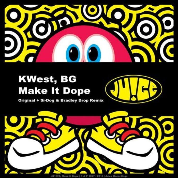 KWEST/BG - Make It Dope