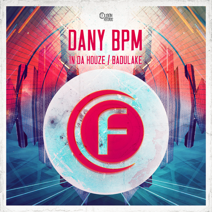 DANY BPM - In Da Houze
