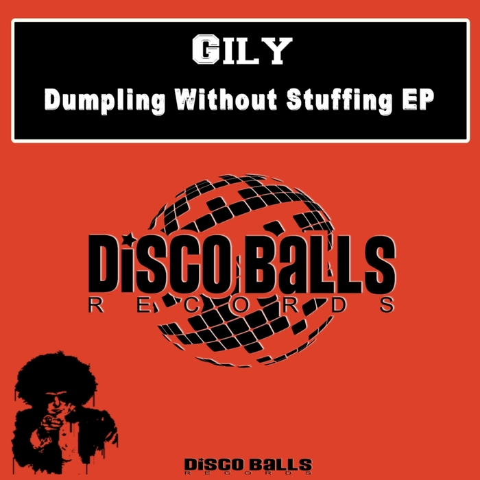 GILY - Dumpling Without Stuffing EP