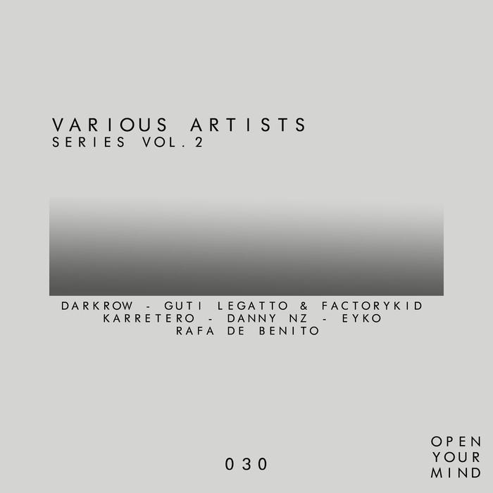 DARKROW/GUTI LEGATTO/FACTORYKID/KARRETERO/DANNY NZ/EYKO/RAFA DE BENITO - Series Vol 2