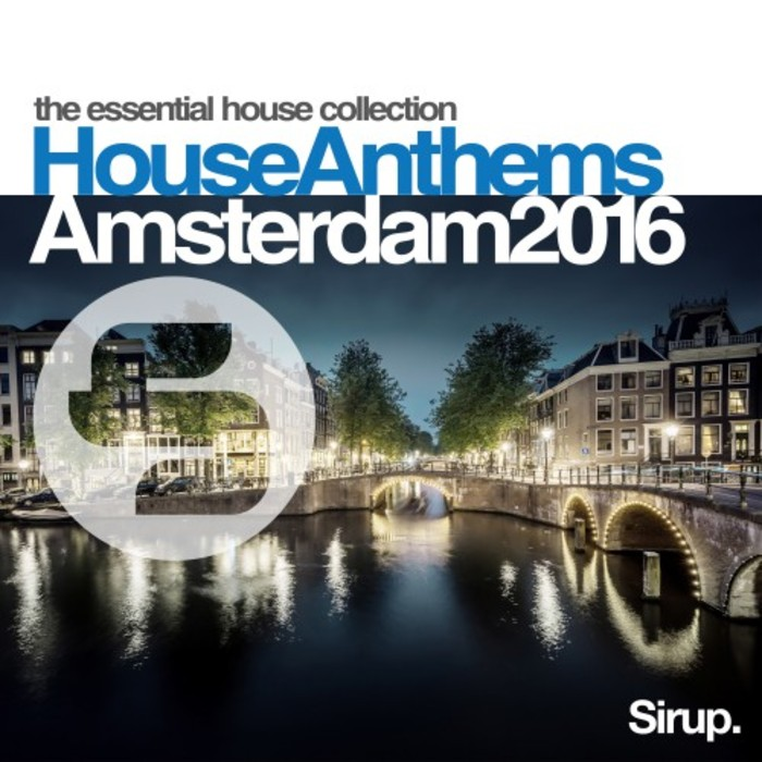 Various sirup house anthems amsterdam 2016 at juno download for Funky house anthems