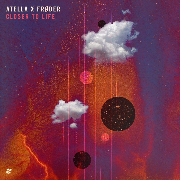 ATELLA X FRODER - Closer To Life