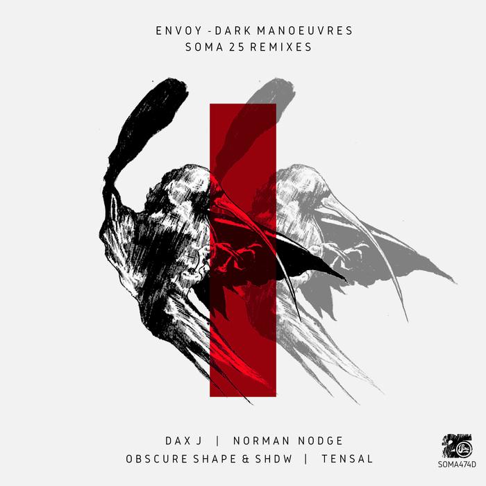 ENVOY - Dark Manoeuvres (Soma25 Remixes)