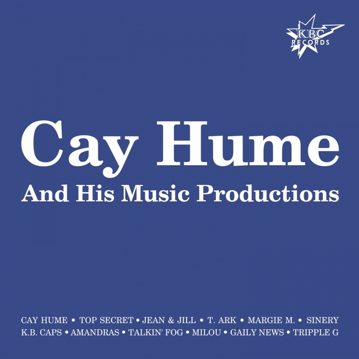 VARIOUS - Cay Hume & His Music Productions