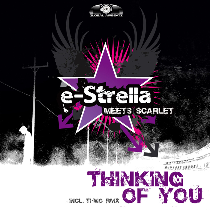 E-STRELLA meets SCARLET - Thinking Of You