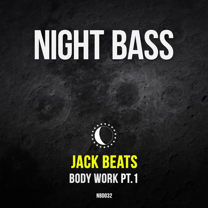 JACK BEATS - Body Work Part 1