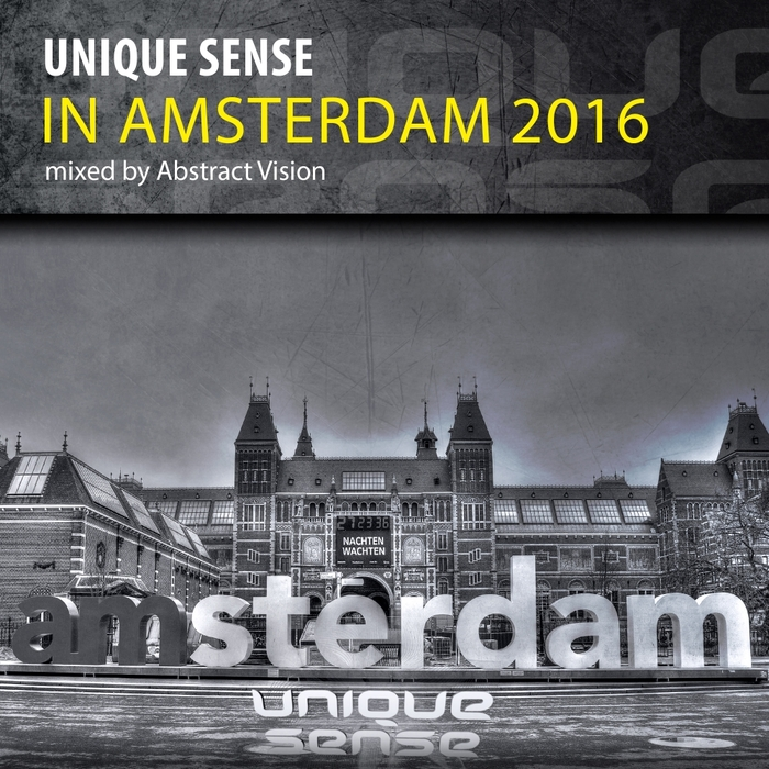 ABSTRACT VISION/VARIOUS - Unique Sense In Amsterdam 2016 (unmixed tracks)