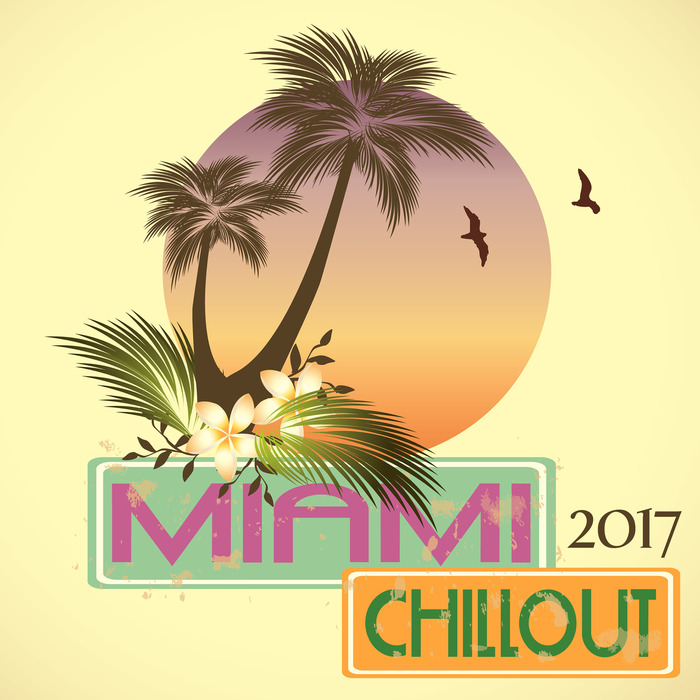 VARIOUS - Miami Chillout 2017