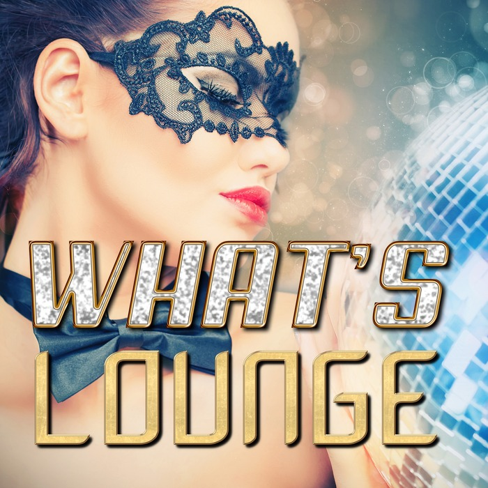 VARIOUS - What's Lounge