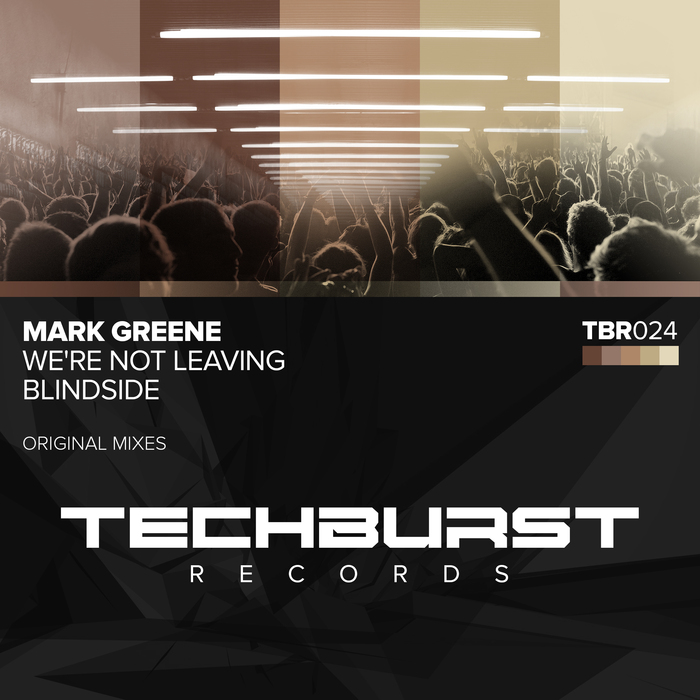 MARK GREENE - We're Not Leaving + Blindside