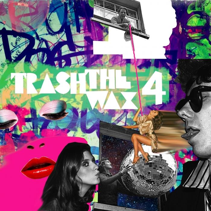 VARIOUS - Trash The Wax Vol  4