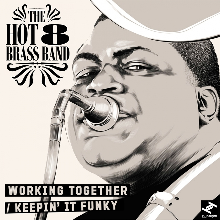 Working Together/Keepin It Funky by Hot 8 Brass Band on MP3, WAV