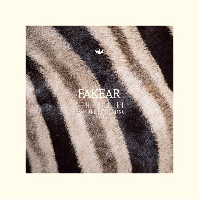 FAKEAR - Light Bullet (Remixed)