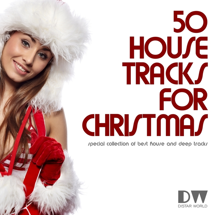 Various 50 top house tracks for christmas special for Popular house tracks