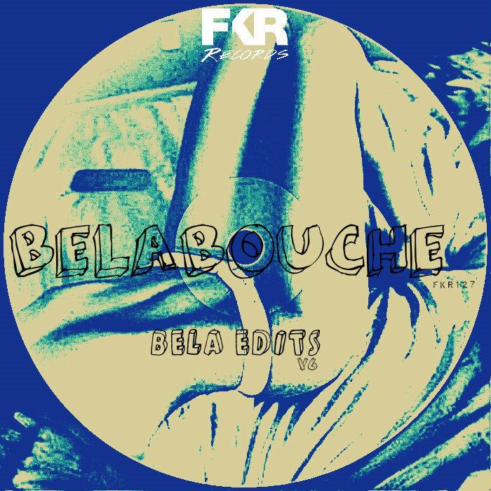 BELABOUCHE - Bela Edits V6