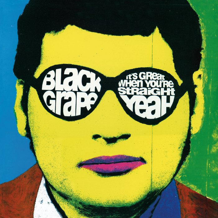 BLACK GRAPE - It's Great When You're Straight... Yeah (Explicit Deluxe)