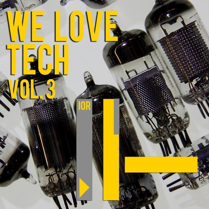 VARIOUS - We Love Tech Vol 3