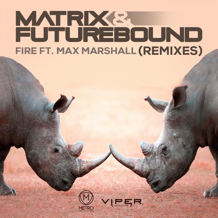 MATRIX & FUTUREBOUND - Fire (Killer Hertz Remix)