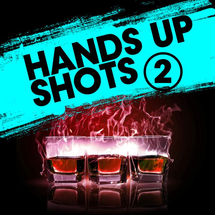Various Artists - Hands Up Shots 2