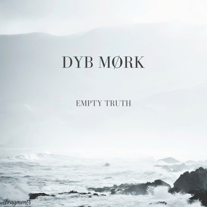 DYB MORK - Empty Truth