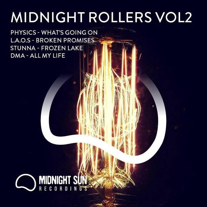 PHYSICS/LAOS/STUNNA/DMA - Midnight Rollers EP Vol 2