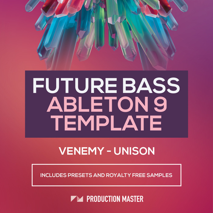 VENEMY - Unison (Sample Pack Ableton Template)