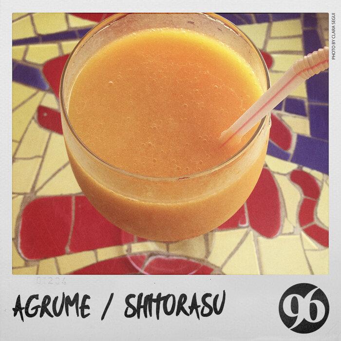 AGRUME - Shitorasu