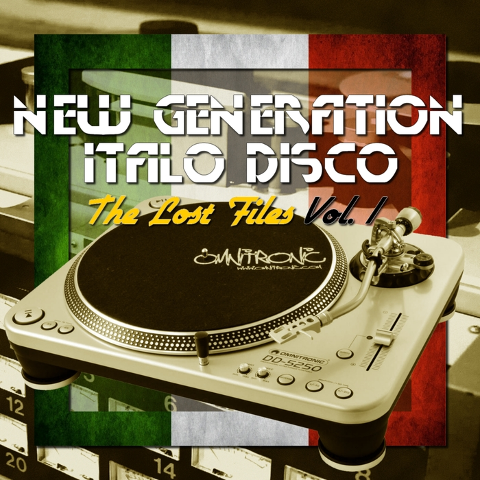 Various: New Generation Italo Disco: The Lost Files Vol 1 at Juno