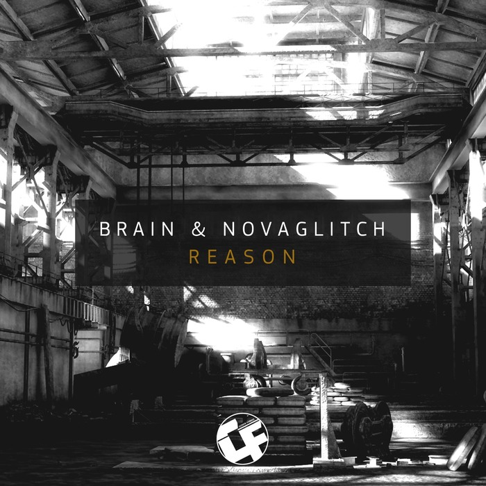 BRAIN & NOVAGLITCH - Reason