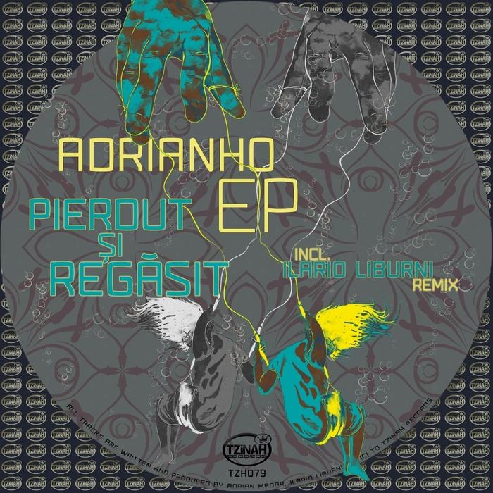 ADRIANHO - Pierdut Si Regasit EP
