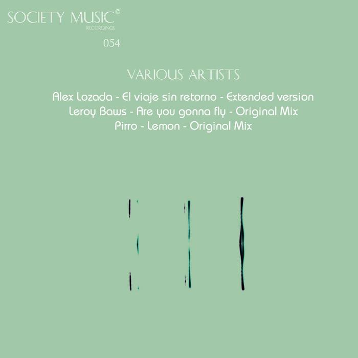 ALEX LOZADA/LEROY BAWS/PIRRO - Society Various Artists