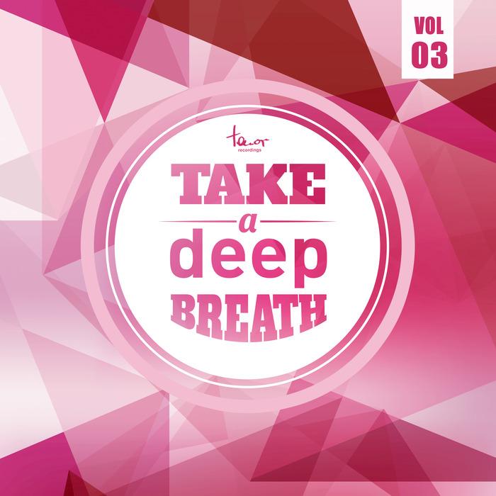 VARIOUS - Take A Deep Breath Vol 3
