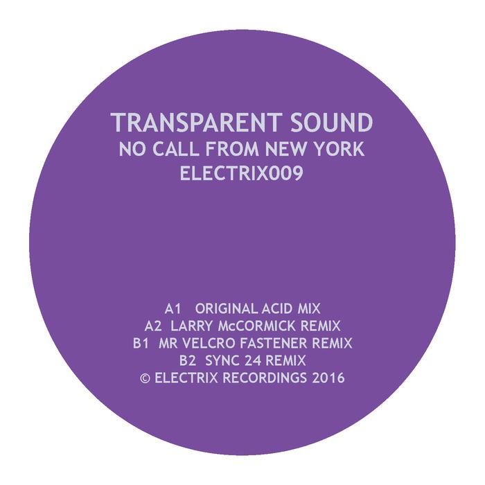 TRANSPARENT SOUND - No Call From New York