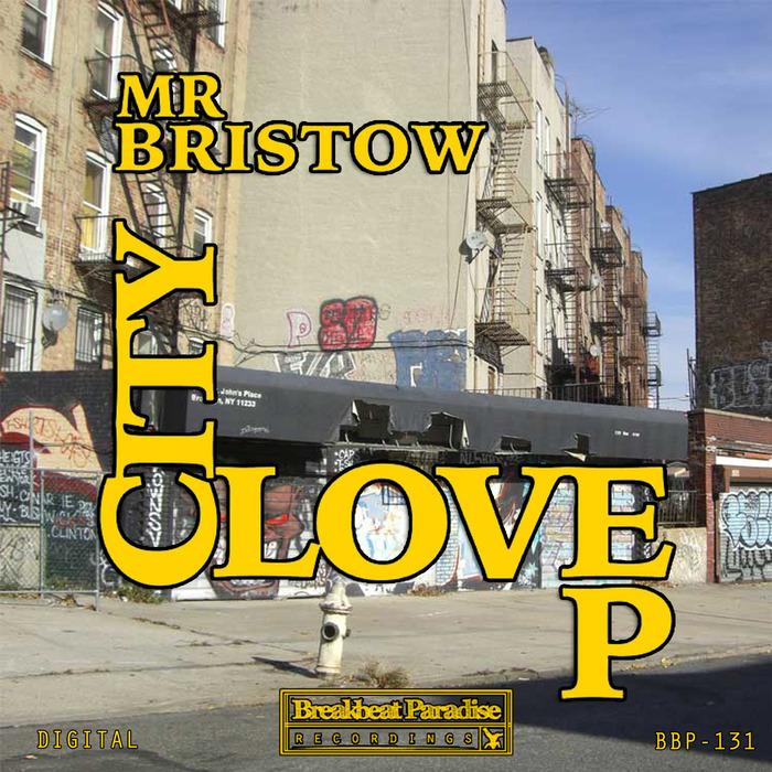 MR BRISTOW - City Love EP