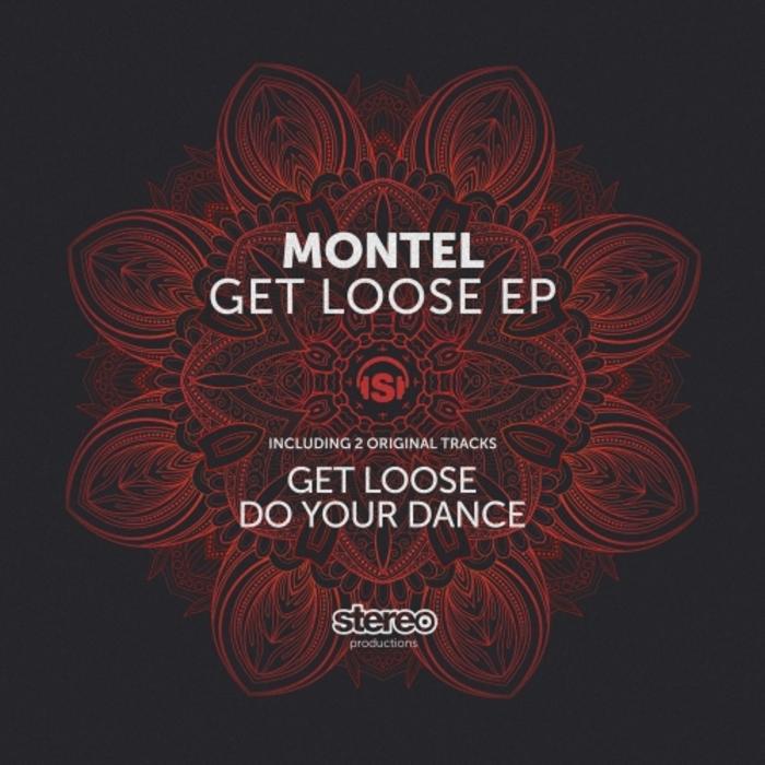 MONTEL - Get Loose