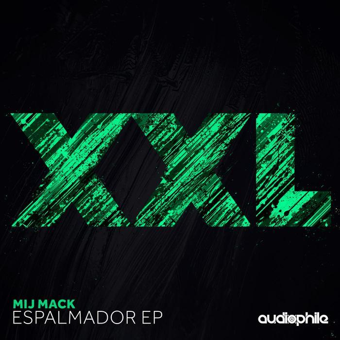 MIJ MACK - Espalmador EP