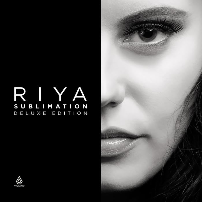 RIYA - Sublimation (Deluxe Edition)