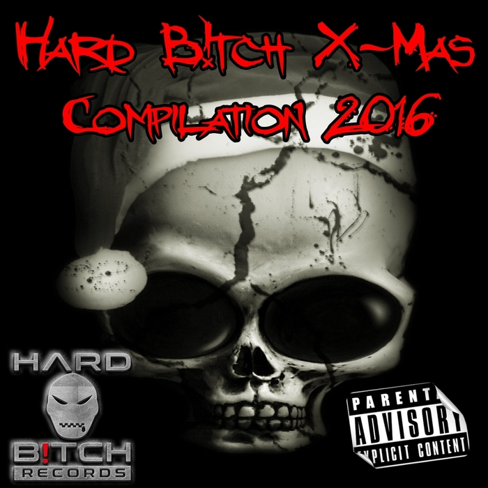 VARIOUS - Hard B!tch X-Mas Compilation 2016