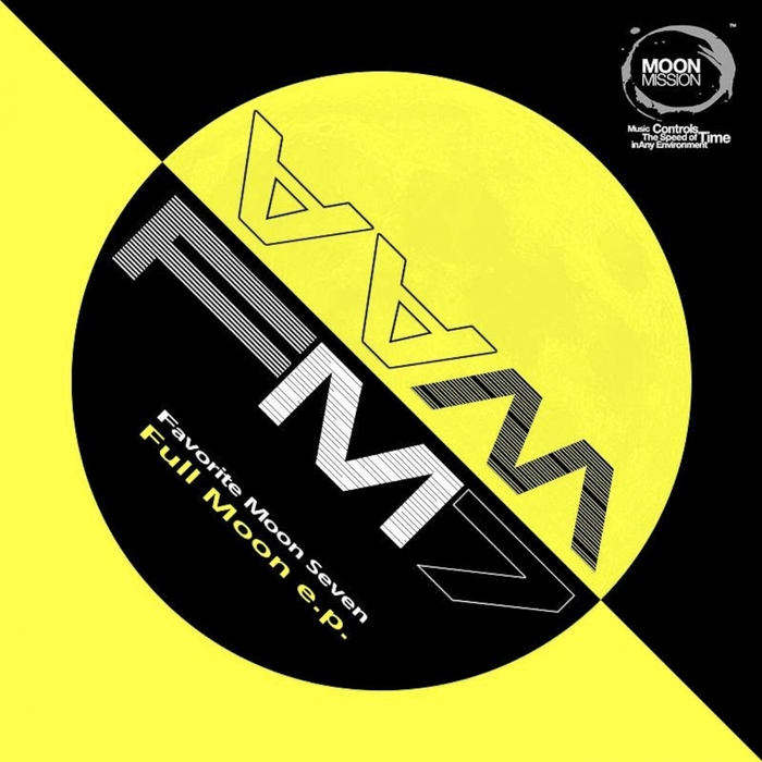 FAVORITE MOON SEVEN - Full Moon EP