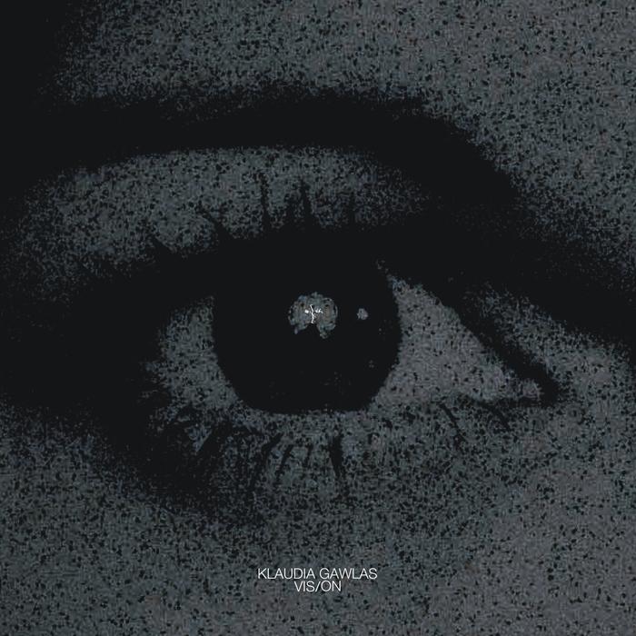 KLAUDIA GAWLAS - Vision