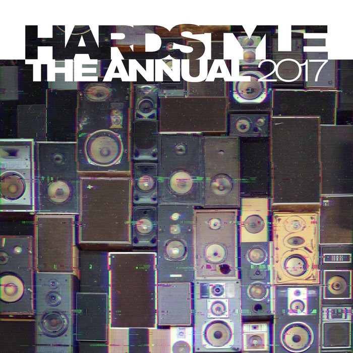 VARIOUS - Hardstyle The Annual 2017 (Explicit)