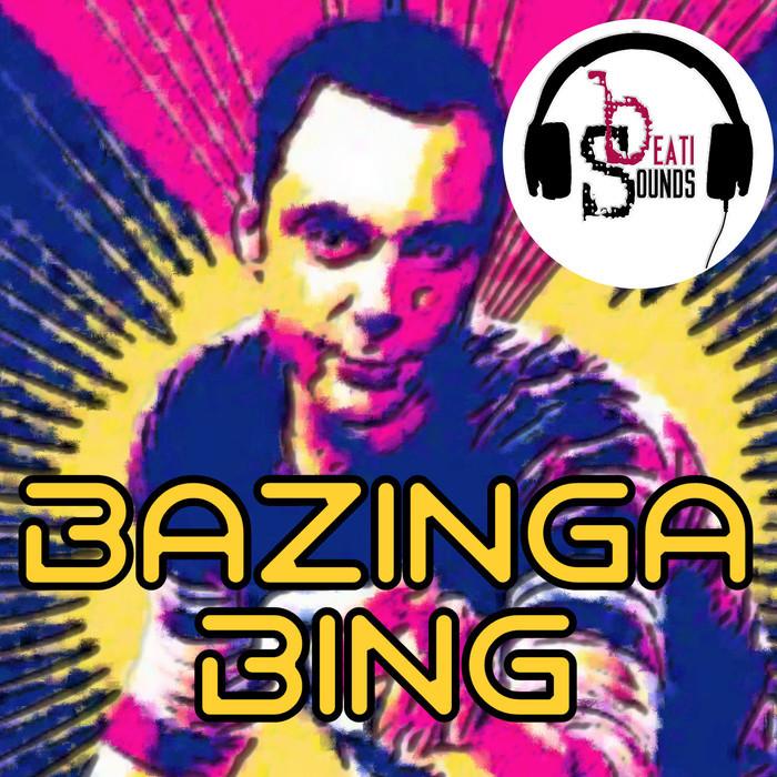 BEATI SOUNDS - Bazinga Bing